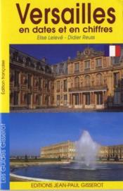 Versailles en dates et en chiffres - Couverture - Format classique