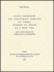 Aveux Complets Des Veritables Mobiles Du Crime Commis - Couverture - Format classique