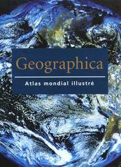 Geographica ; Atlas Mondial Illustre - Intérieur - Format classique