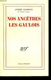 Nos Ancetres Les Gaulois. - Couverture - Format classique