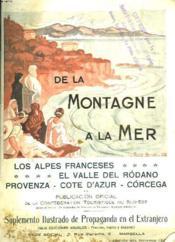 De La Montagne A La Mer. Los Alpes Franceses. El Valle Del Rodano. Provenza-Cote D'Azur-Corcega. Invierno 1927. - Couverture - Format classique