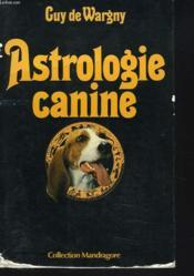 Astrologie Canine - Couverture - Format classique