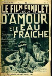 Le Film Complet Du Jeudi N° 1714 - 14e Annee - D'Amour Et D'Eau Fraiche - Couverture - Format classique
