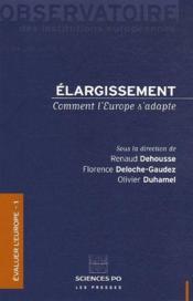 Élargissement ; comment l'europe s'adapte - Couverture - Format classique