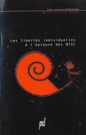 Les Libertes Individuelles A L Epreuve Des Ntic - Intérieur - Format classique