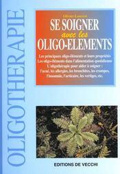 Se Soigner Par Les Oligo-Elements - Intérieur - Format classique