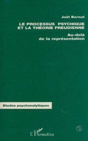 Processus Psychique Et La Theorie Freudienne - Couverture - Format classique