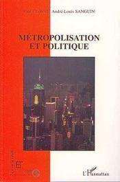Metropolisation Et Politique - Intérieur - Format classique