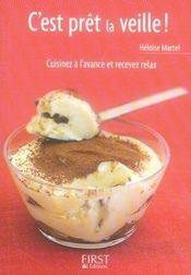 Le Petit Livre De Cuisine ; C'Est Prêt La Veille ! - Intérieur - Format classique