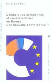 Democraties Chretiennes Et Conservatismes En Europe - Intérieur - Format classique