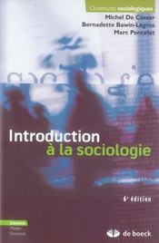 Vente livre :  Introduction à la sociologie (6e édition)  - Michel De Coster