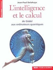 L'Intelligence Et Le Calcul - Intérieur - Format classique