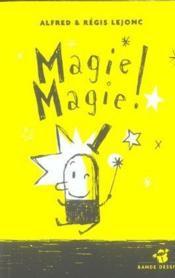 Magie-magie ! - Couverture - Format classique