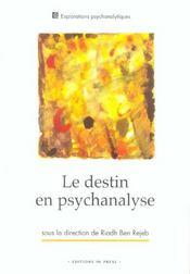 Le Destin En Psychanalyse - Intérieur - Format classique