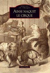 Ainsi naquit le cirque - Intérieur - Format classique