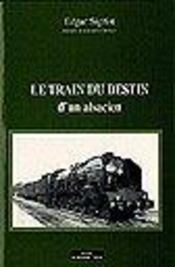 Destin Tragique Des Alsaciens Lorrains - Intérieur - Format classique
