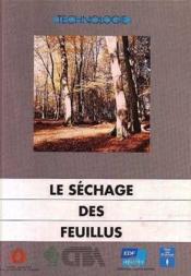 Le Sechage Des Feuillus - Couverture - Format classique
