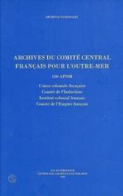 Archives pour le comite central francais pour l'outre-mer - Couverture - Format classique