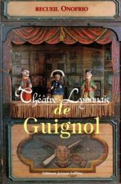 Théâtre lyonnais de Guignol - Couverture - Format classique