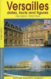 Versailles En Dates Et En Chiffres - Angl - Couverture - Format classique