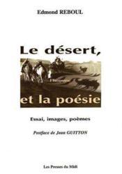 Le Desert, L'Homme Et La Poesie - Couverture - Format classique