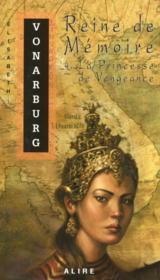 Reine de memoire t.4 ; la princesse de vengeance - Couverture - Format classique