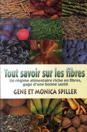 Tout savoir sur les fibres ; un régime alimentaire riche en fibres, gage d'une bonne santé - Intérieur - Format classique