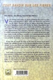 Tout savoir sur les fibres ; un régime alimentaire riche en fibres, gage d'une bonne santé - 4ème de couverture - Format classique
