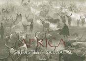 Africa ; Sebastiao Salgado - Intérieur - Format classique