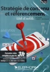 Vente livre :  Strategie De Contenu Et Referencement. Web Et Mobile. Formation Video Complete En Plus De 3h. Dvd-Rp  - Canivet Bourgau