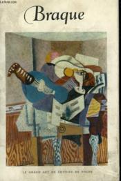 Georges Braque. ( 1882 - 1963 ). Collection : Le Grand Art En Livres De Poche N° 28 - Couverture - Format classique