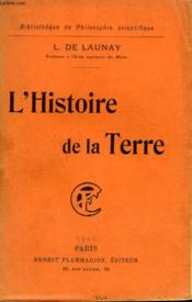 L'Histoire De La Terre. Collection : Bibliotheque De Philosophie Scientifique. - Couverture - Format classique