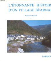 L'Etonnante Histoire D'Un Village Bearnais - Couverture - Format classique
