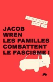 Les Familles Combattent Le Fascisme - Couverture - Format classique