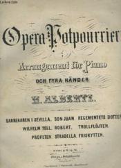 Opera Potpurrier - Arrangement För Piano Och Fyra Händer : Fleurs Melodiques - Petite Fantaisie Sur Les Motifs De L'Opera Robert Le Diable. - Couverture - Format classique