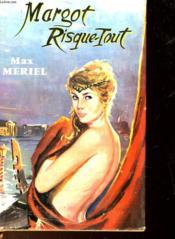 Margot Risque-Tout - Couverture - Format classique
