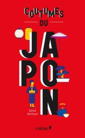Vente livre :  Coutumes du Japon  - David Michaud