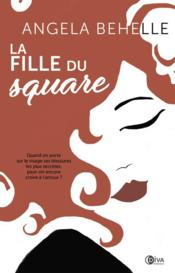 Vente  La fille du square  - Angela Behelle