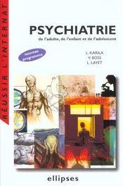 Psychiatrie De L'Adulte De L'Enfant Et De L'Adolescent Nouveau Programme - Intérieur - Format classique