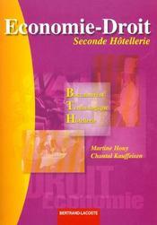 Economie Et Droit ; 2nde Hotellerie ; Manuel De L'Eleve - Intérieur - Format classique