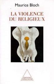 La violence du religieux - Couverture - Format classique