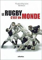 Le rugby c'est le monde - Couverture - Format classique