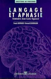 Langage Et Aphasie - Couverture - Format classique
