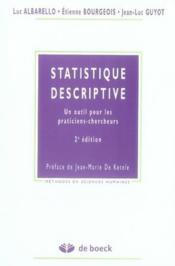Statistiques descriptives ; un outil pour les praticiens-chercheurs (2e édition) - Couverture - Format classique