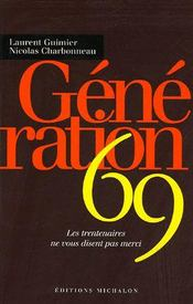 Generation 69 ; les trentenaires ne vous disent pas merci - Intérieur - Format classique