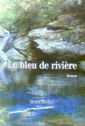 Le bleu de riviere - Intérieur - Format classique