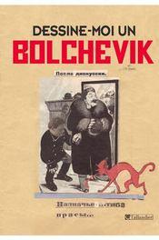 Dessine-moi un bolchévique ; les caricaturistes du Kremlin (1923-1937) - Intérieur - Format classique