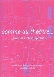 Comme au théâtre... pour une école du spectateur - Intérieur - Format classique