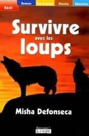 Survivre avec les loups - Couverture - Format classique