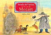 Strado & Varius Sur Les Pas De Mozart - Intérieur - Format classique
